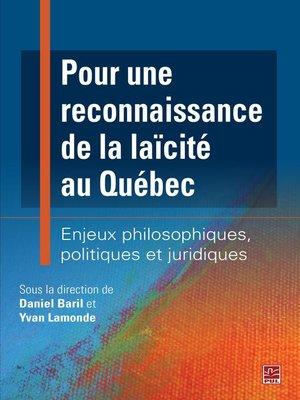 cover image of Pour une reconnaissance de la laïcité au Québec