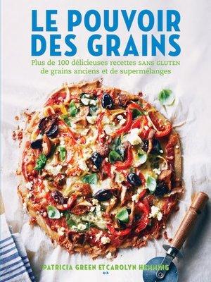 cover image of Le pouvoir des grains