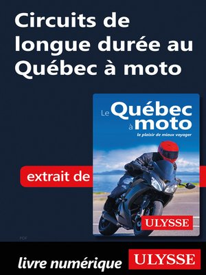 cover image of Circuits de longue durée au Québec à moto
