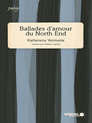 cover image of Ballades d'amour du North End