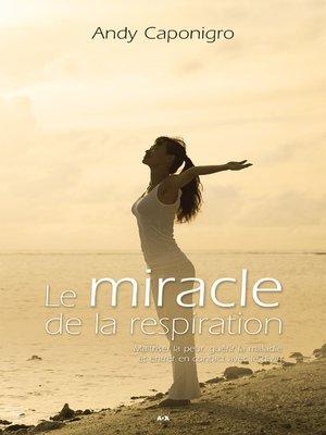 cover image of Le miracle de la respiration