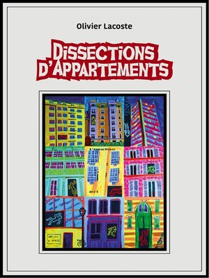 cover image of DISSECTIONS D'APPARTEMENTS