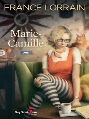 cover image of Marie-Camille, tome 1