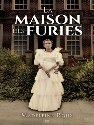 cover image of La maison des furies