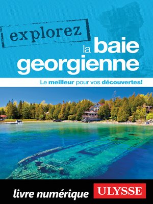 cover image of Explorez la baie Georgienne