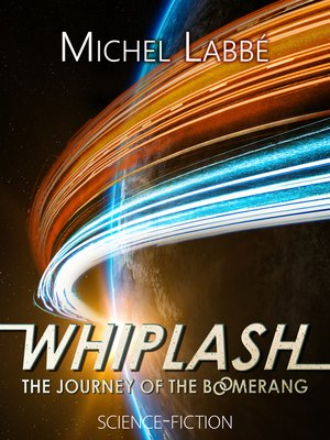 cover image of WHIPLASH the journey of the Boomerang