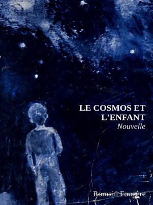 cover image of Le cosmos et l'enfant