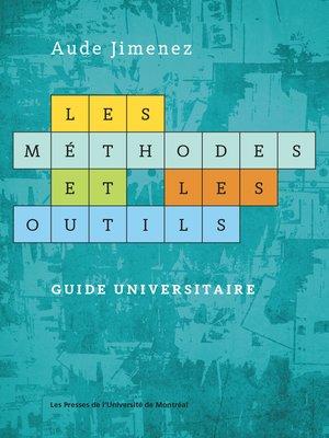 cover image of Les méthodes et les outils