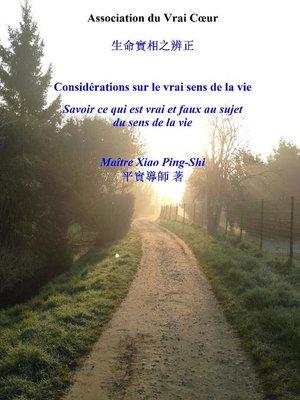 cover image of CONSIDÉRATIONS SUR LE VRAI SENS DE LA VIE