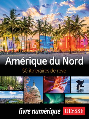 cover image of Amérique du Nord--50 itinéraires de rêve