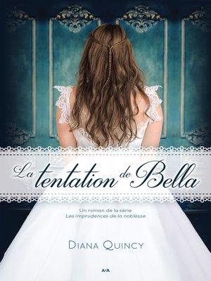 cover image of La tentation de Bella