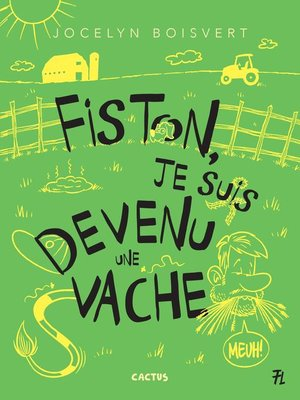 cover image of Fiston, je suis devenu une vache