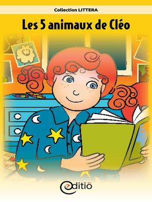 cover image of Les 5 animaux de Cléo