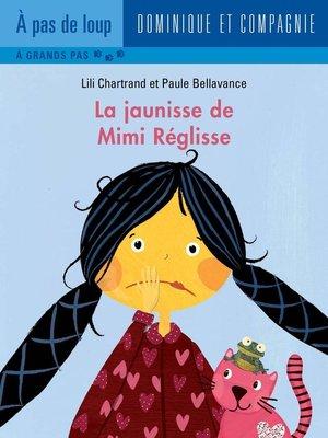 cover image of La jaunisse de Mimi Réglisse