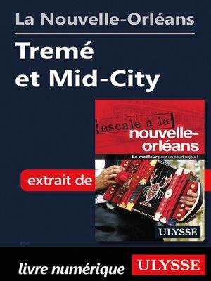 cover image of La Nouvelle-Orléans--Tremé et Mid-City