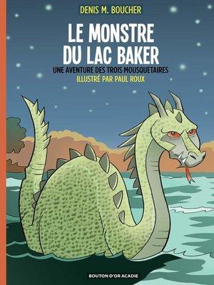 cover image of Le monstre du lac Baker