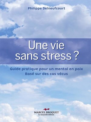 cover image of Une vie sans stress