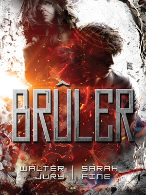 cover image of Brûler