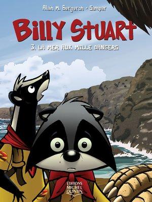 cover image of Billy Stuart 3--La mer aux mille dangers