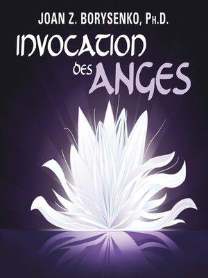 cover image of Invocation des anges