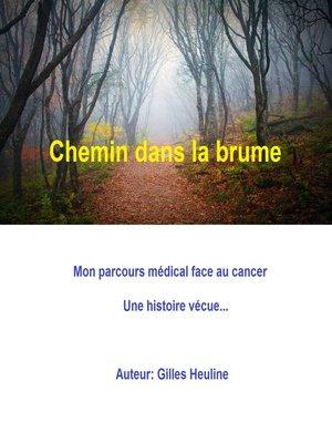 cover image of CHEMIN DANS LA BRUME