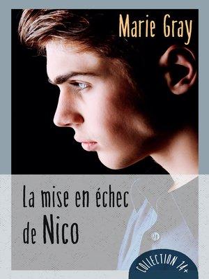 cover image of La mise en échec de Nico