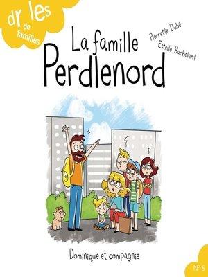cover image of La famille Perdlenord