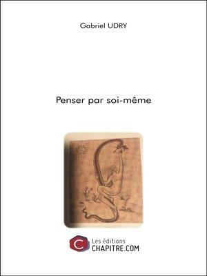 cover image of Penser par soi-même