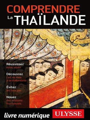 cover image of Comprendre la Thaïlande