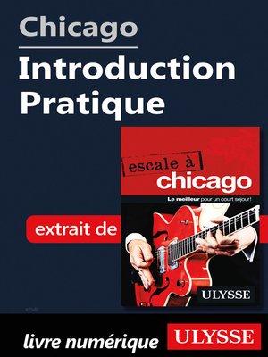 cover image of Chicago--Introduction Pratique