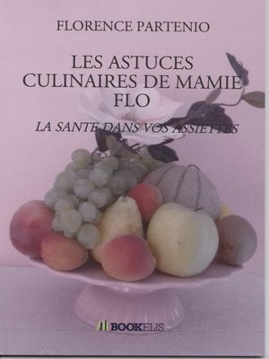 cover image of Les astuces culinaires de mamie Flo