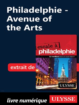 cover image of Philadelphie--Avenue of the Arts