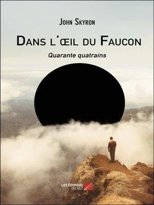 cover image of Dans l'œil du Faucon