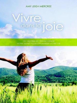 cover image of Vivre dans la joie