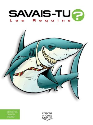cover image of Savais-tu?--En couleurs 36--Les Requins
