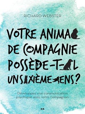 cover image of Votre animal de compagnie possède-t-il un sixième sens?