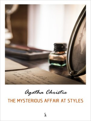 cover image of The Mysterious Affair at Styles (Hercule Poirot series)