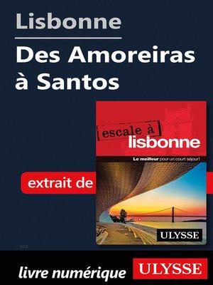 cover image of Lisbonne--Des Amoreiras à Santos