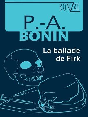 cover image of La ballade de Firk