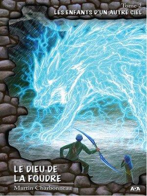 cover image of Le Dieu de la foudre