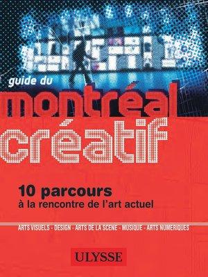 cover image of Guide du Montréal créatif