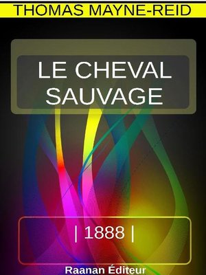 cover image of Le cheval sauvage