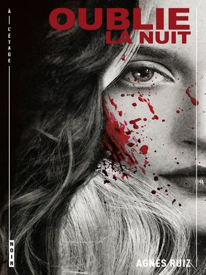 cover image of Oublie la nuit