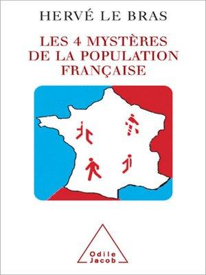 cover image of Les 4 Mystères de la population française