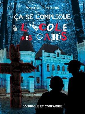 cover image of Ça se complique à l'école des gars