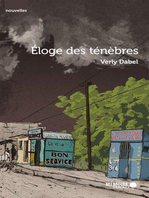 cover image of Éloge des ténèbres