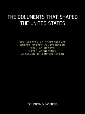 cover image of The Constitution of the United States of America, with all of the Amendments; the Declaration of Independence; and the Articles of Confederation