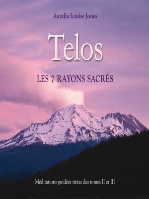 cover image of Telos, les 7 rayons sacrés