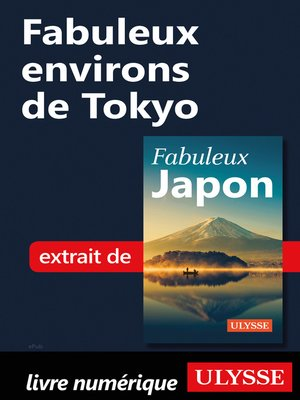 cover image of Fabuleux environs de Tokyo