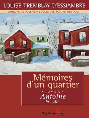 cover image of Antoine, la suite